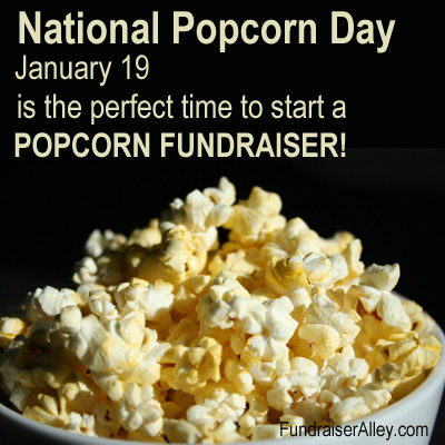 National Popcorn Day, Jan 19, Start a Popcorn Fundraiser