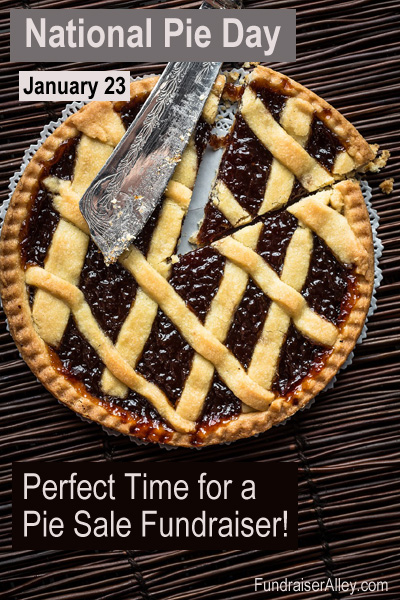 National Pie Day, Jan 23, Perfect Time for a Pie Sale Fundraiser