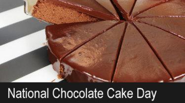 National Chocolate Cake Day, January 27