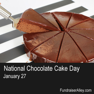 National Chocolate Cake Day, January 27