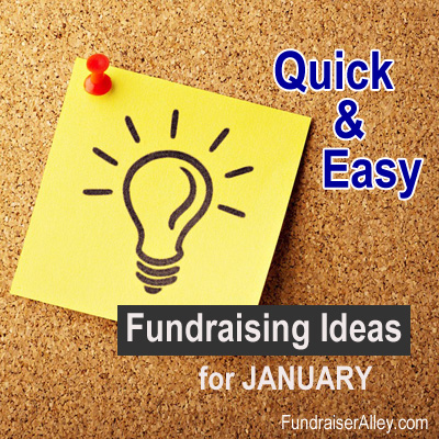 Quick and Easy Fundraising Ideas for January