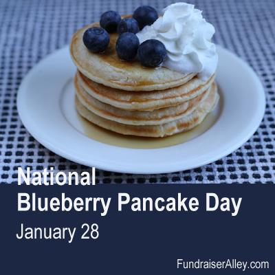 National Blueberry Pancake Day, January 28