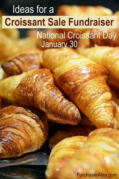 Ideas for a Croissant Sale Fundraiser