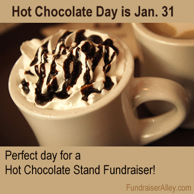 Hot Chocolate Day is perfect day for a hot chocolate stand fundraiser!