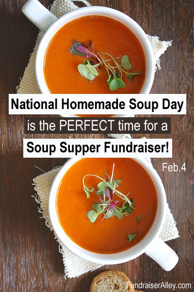 National Homemade Soup Day is the Perfect Time for a Soup Supper Fundraiser!