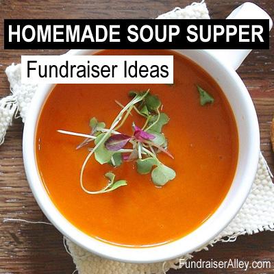 Homemade Soup Supper Fundraiser Ideas