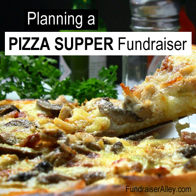 Planning a Pizza Supper Fundraiser