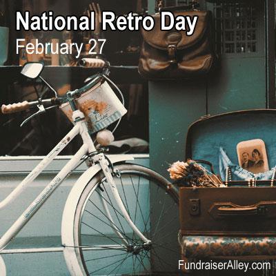 National Retro Day, February 27