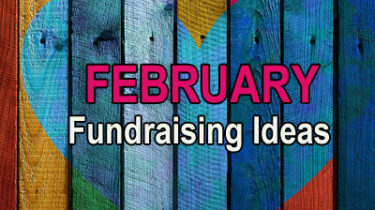 February Fundraising Ideas