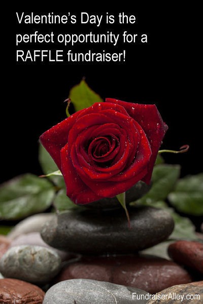 Valentines Day is the perfect opportunity for a raffle fundraiser!