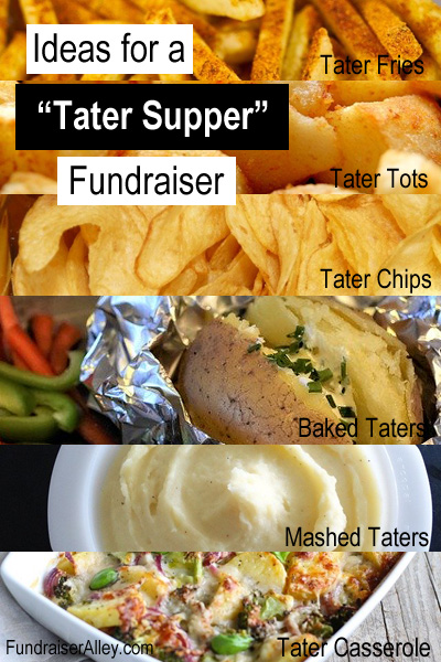Ideas for a Tater Supper Fundraiser