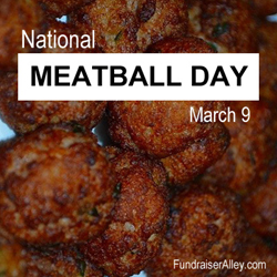 National Meatball Day, March 9