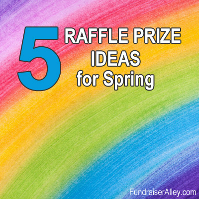 5 Raffle Prize Ideas for Spring