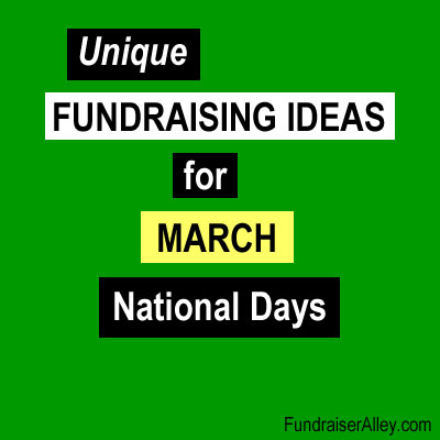 Unique Fundraising Ideas for March National Days