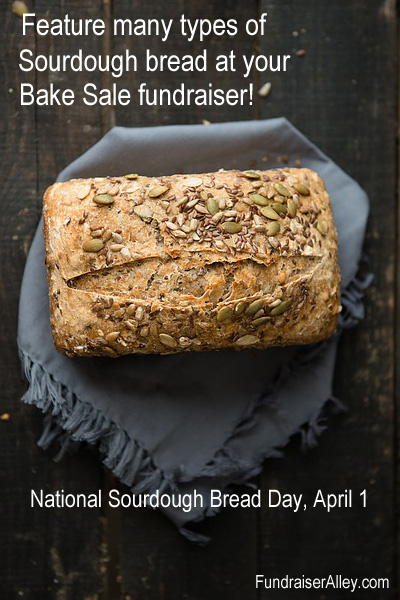 Feature many types of sourdough bread at your bake sale fundraiser!
