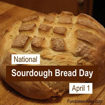 National Sourdough Bread Day, April 1