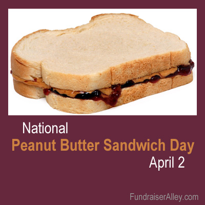 Peanut Butter and Jelly Sandwich Day, April 2