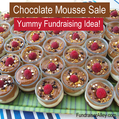 Chocolate Mousse Sale - Yummy Fundraising Idea!