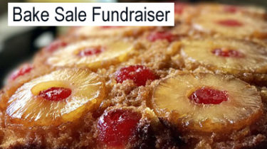 Plan a Pineapple Upside Down Cake Bake Sale Fundraiser