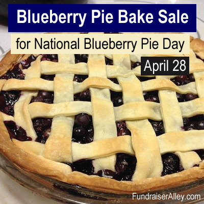 Blueberry Pie Bake Sale for National Blueberry Pie Day, April 28