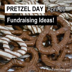 Pretzel Day Fundraising Ideas
