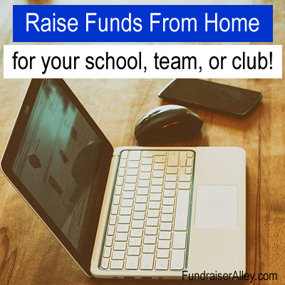 Raise Funds From Home for your school, team, or club!