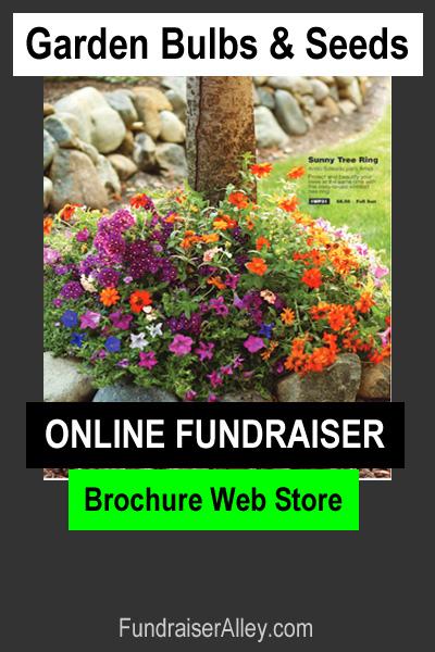 Garden Bulbs & Seeds Online Fundraiser with Brochure Web Store