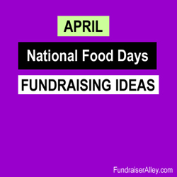 April National Days Fundraising Ideas