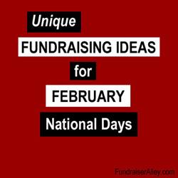 February National Days Fundraising Ideas