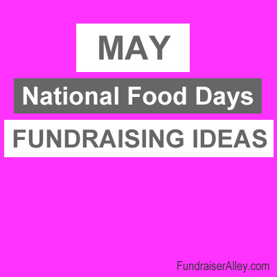 May National Food Days Fundraising Ideas