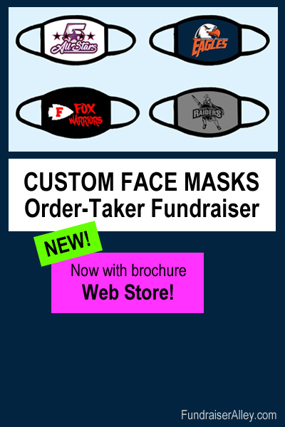 Custom Face Mask Order-Taker Fundraiser, Now With Brochure Web Store