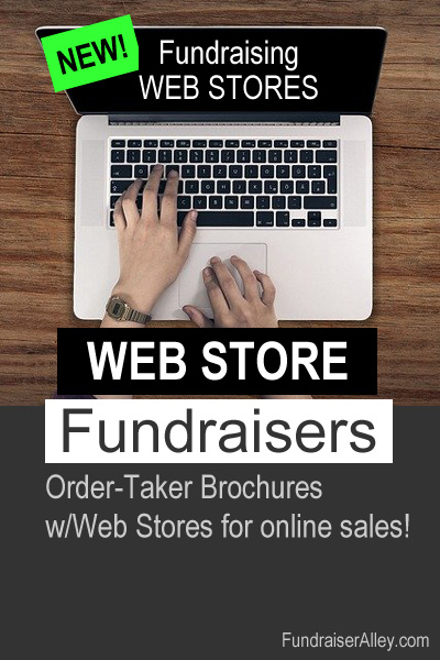 Web Store Fundraisers - Order-Taker Brochures w/Web Stores for online sales!