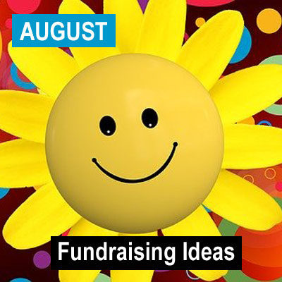August Fundraising Ideas