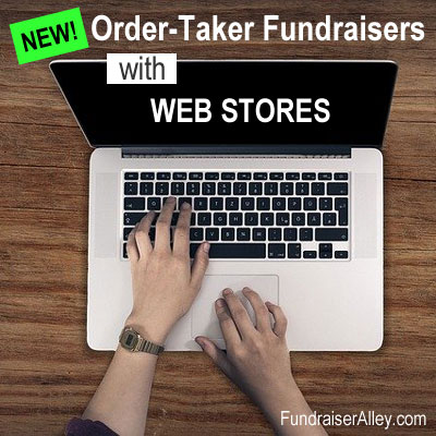Order-Taker Fundraisers with Web Stores