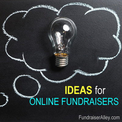 Ideas for Online Fundraisers