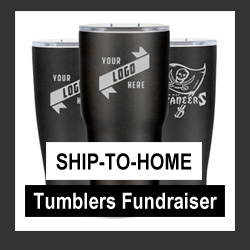 Tumbler Fundraiser w/Ship to Home