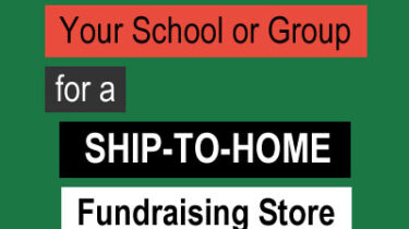 How to Register Your School or Group for a Ship-to-Home Fundraising Store