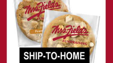 Ship to Home Mrs Fields Cookie Fundraiser