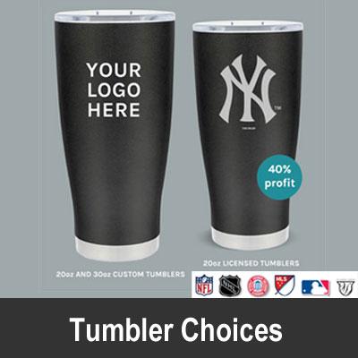Tumbler Choices