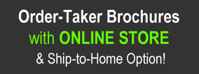 Order-Taker Brochures with Online Store & Ship-to-Home Option!