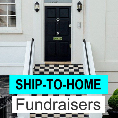Ship-to-Home Fundraisers