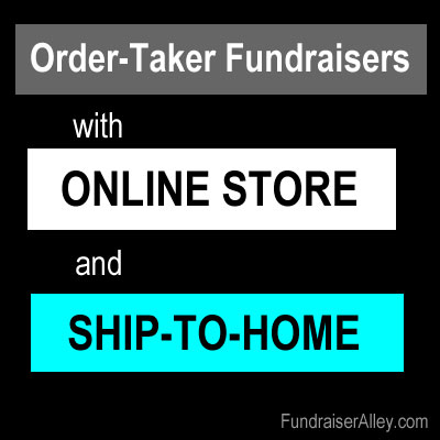 Order-Taker Fundraisers with Online Store and Ship-to-Home