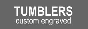 Custom Engraved Tumblers