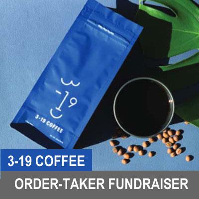 3-19 Coffee Order-Taker Fundraiser