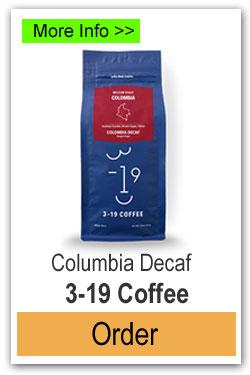 Order 3-19 Coffee - Columbia Decaf